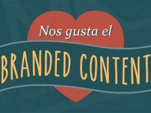 Agencias de Branded Content: ¿Por qué os necesito?