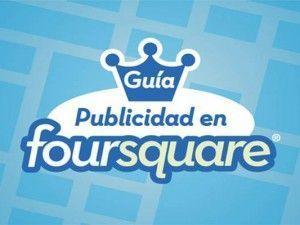 Publicidad en Foursquare: Guía para crear anuncios