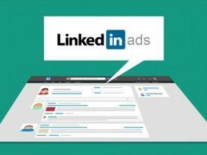Linkedin Ads: Cómo crear una campaña paso a paso
