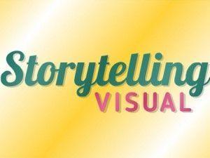 Por qué aprovechar el visual storytelling y cómo hacerlo desde ya