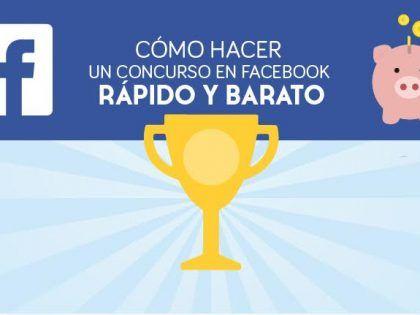 Cómo hacer un concurso en Facebook rápido y barato